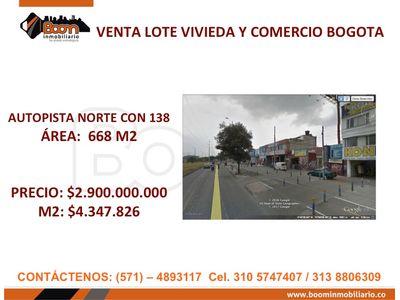 *VENTA LOTE 668 M2 AUTONORTE 138 VIVIENDA COMERCIO