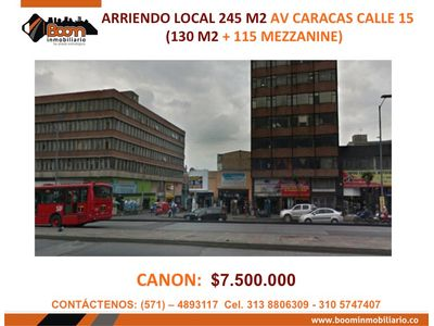 *ARRIENDO LOCAL 245 M2 AV CARACAS CALLE 15