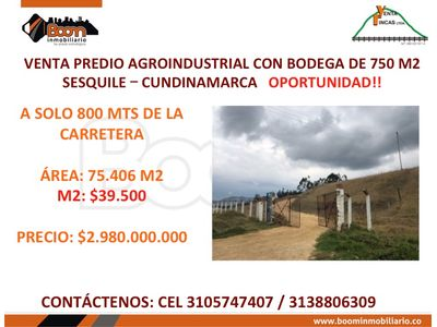 **VENTA LOTE AGROINDUSTRIAL SESQUILE OPORTUNIDAD!