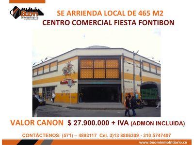 **ARRIENDO LOCAL 465 M2 EN CC FIESTA FONTIBON
