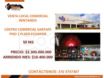 *VENTA LOCAL RENTANDO CC SANTAFE