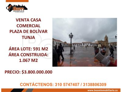 **VENTA CASA COMERCIAL PLAZA DE BOLIVAR TUNJA