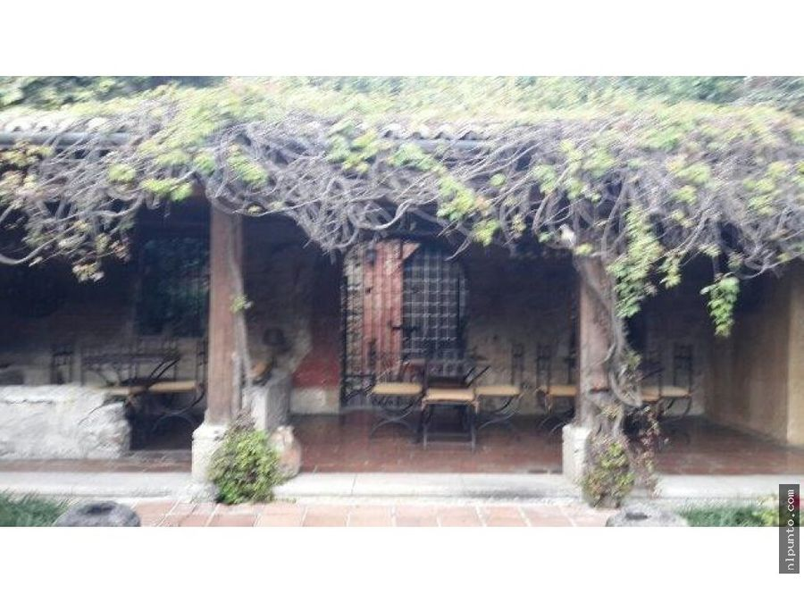 casa a la venta renta en el centro de antigua