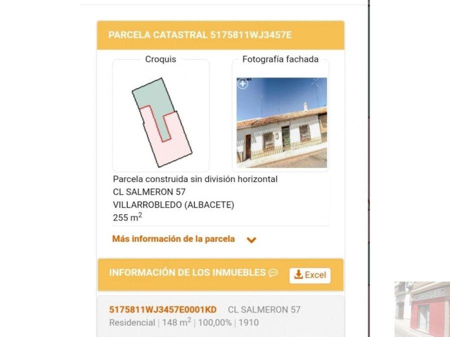 se vende casa c salmeron para reformar en villarrobledo