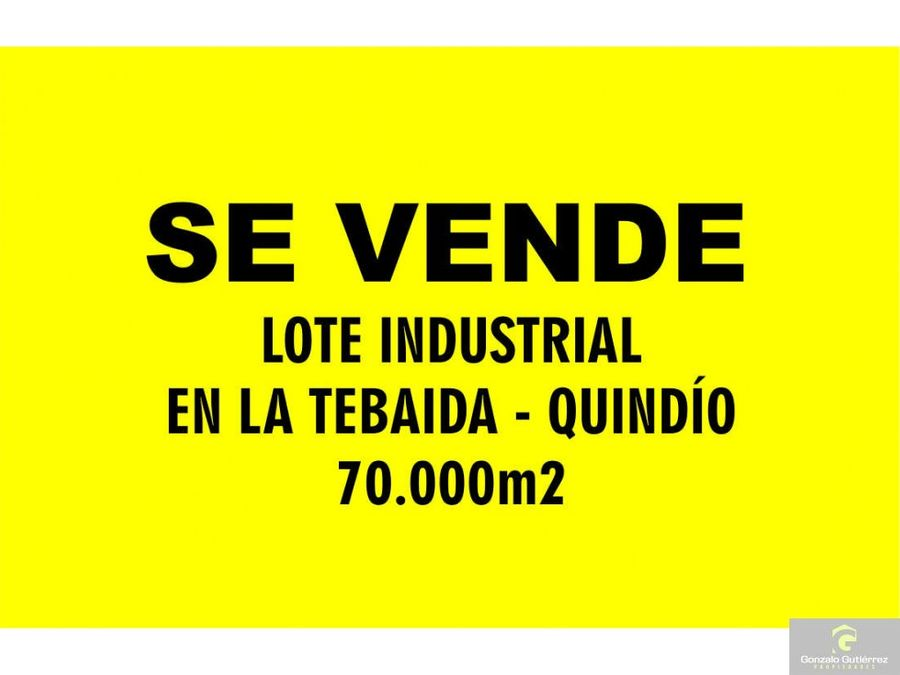 lote industrial la tebaida lin 70000