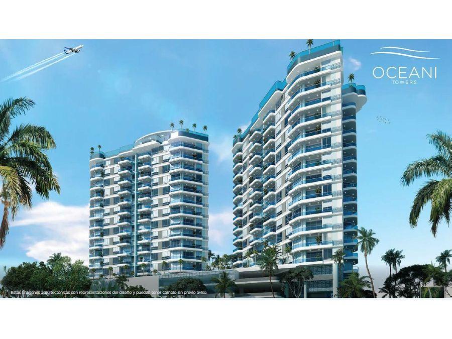 oceani towers apartamentos en venta en cielo mar cartagena