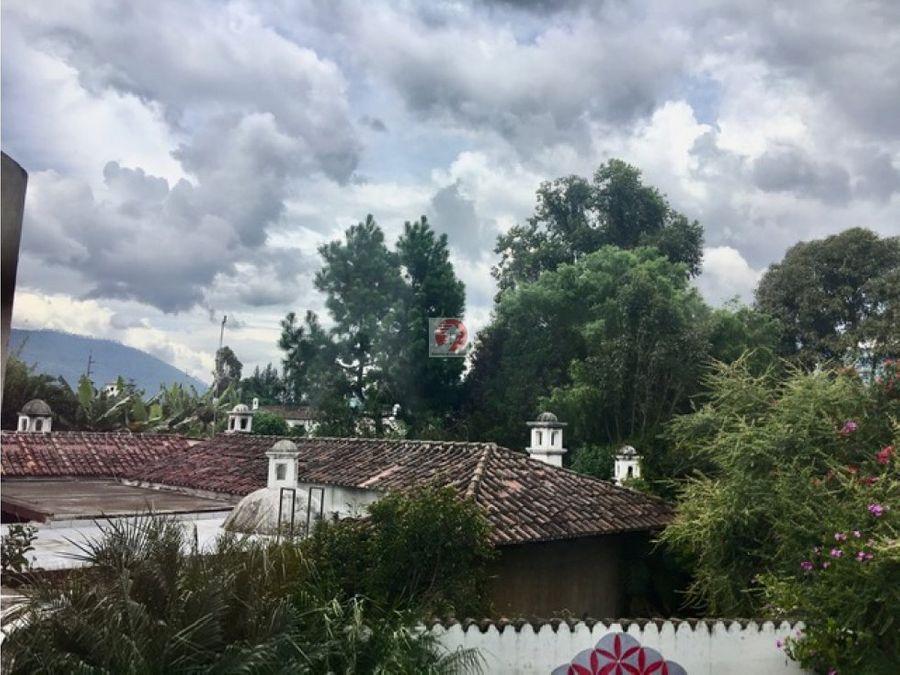 venta de casa con linda vista en antigua guatemala