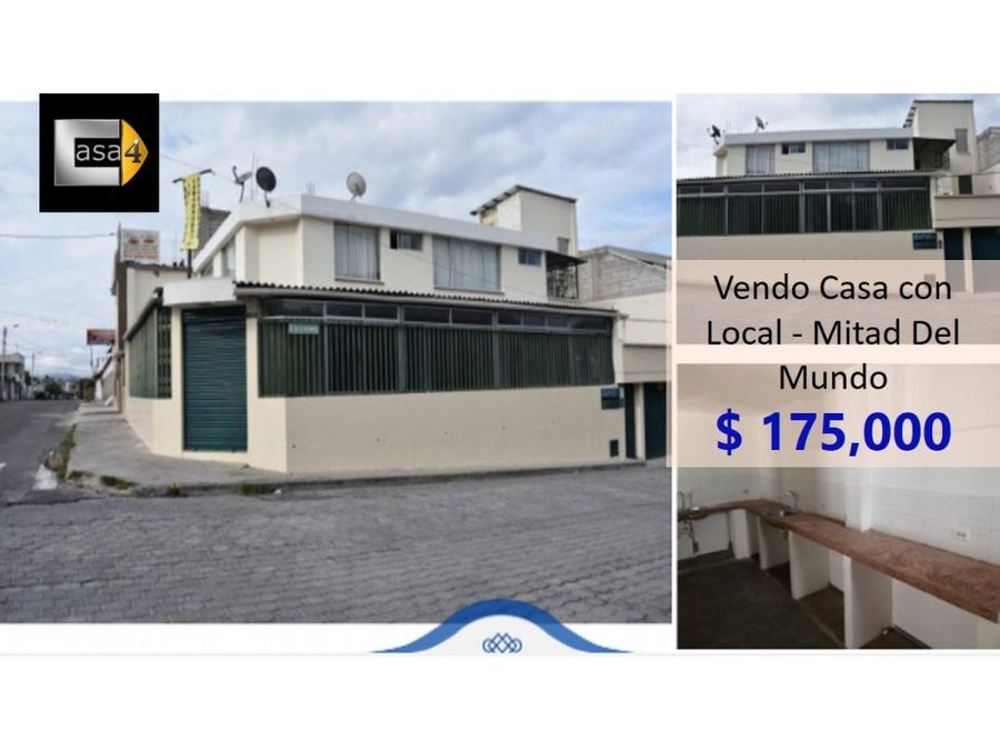 vendo casa con local mitad del mundo