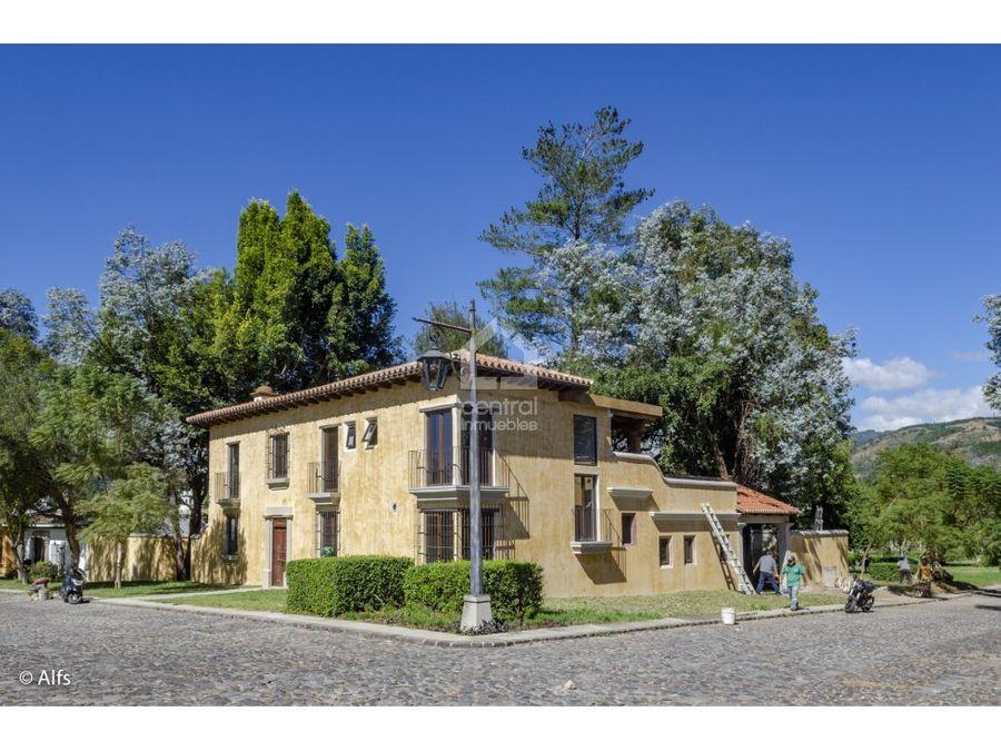 casa en venta en cortijo de las flores antigua guatemala