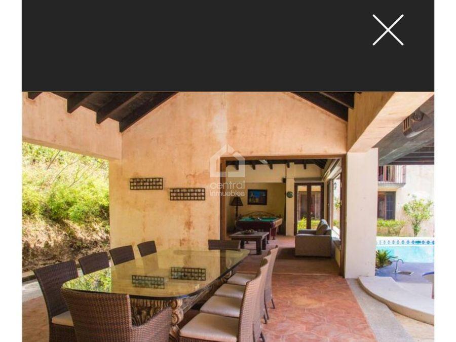 hermosa casa en la reunion por antigua guatemala