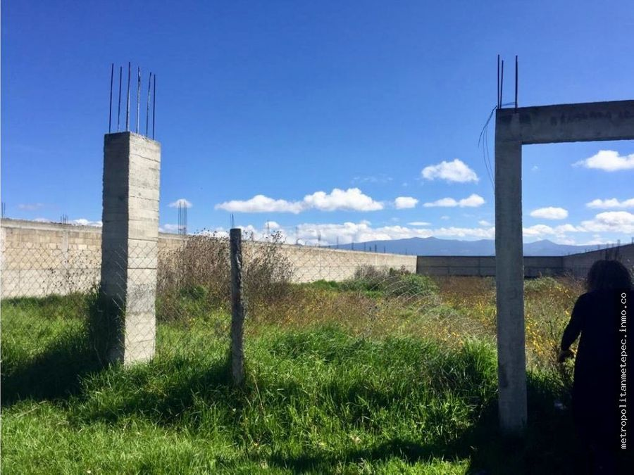 terreno en venta en metepec ideal para inversion