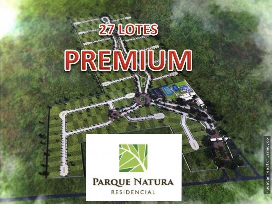 lotes residenciales en venta en parque natura