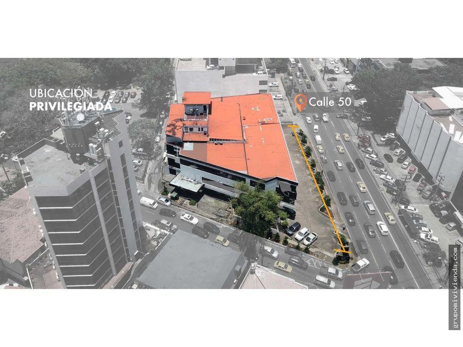 edificio completo para alquiler en calle 50