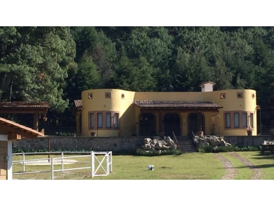 hermoso rancho en valle de bravo