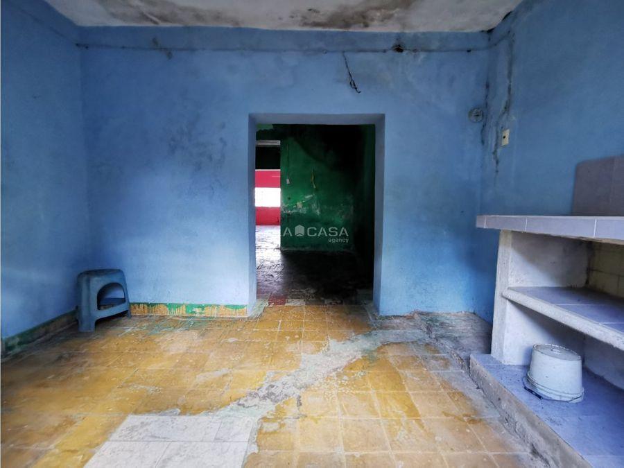 casa para remodelar en el centro de merida