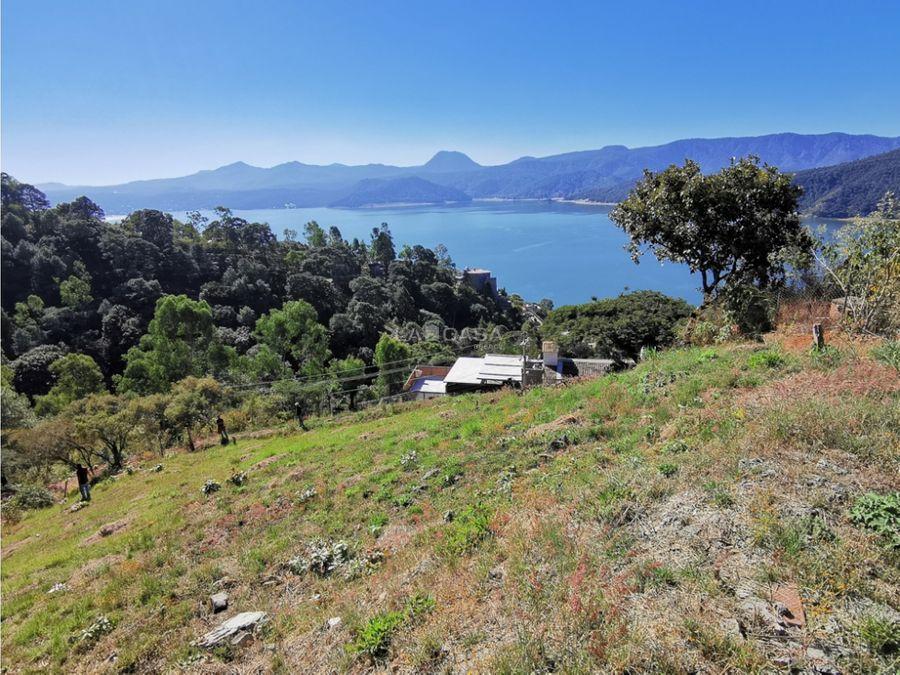 terreno el agavero con vista al lago valle de bravo