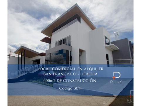 amplio local comercial alquiler san francisco heredia cod sb14