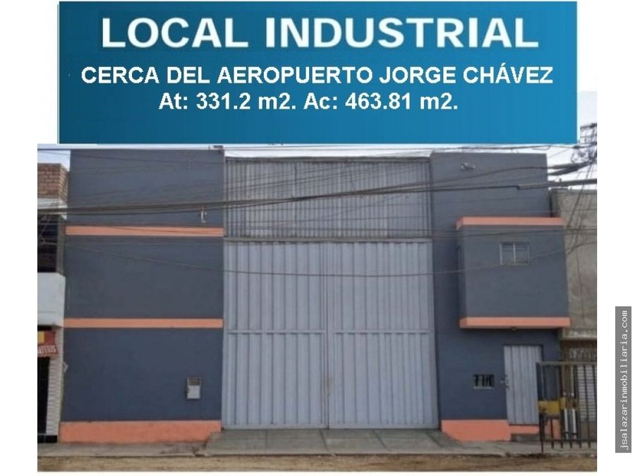 venta de local industrial cerca al aeropuerto jorge chavez