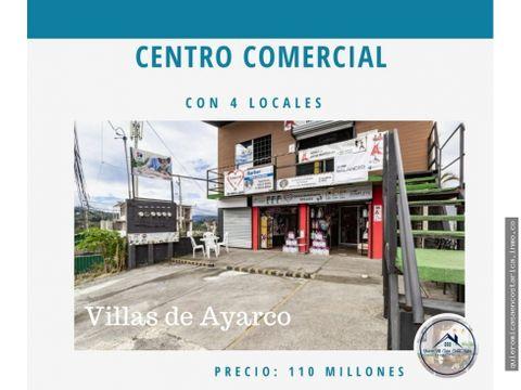 centro comercial con 4 locales villas de ayarco tres rios