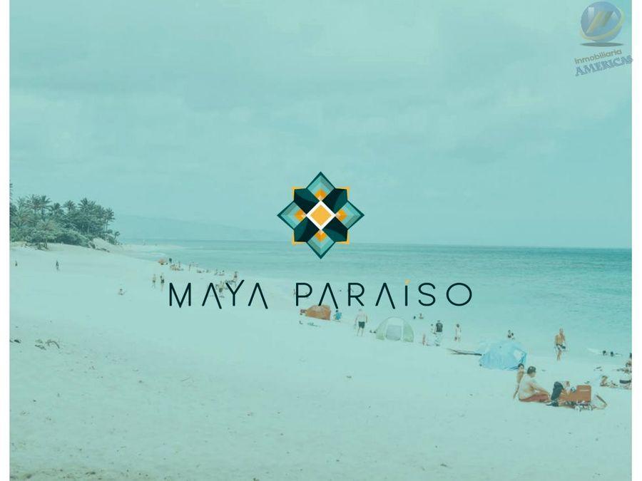 maya paraiso lotes de inversion premium en sisal