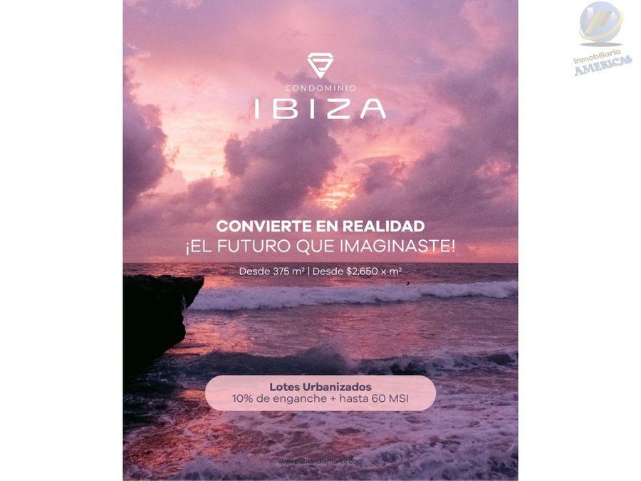punta diamente ibiza lotes premium riviera maya urbanizados