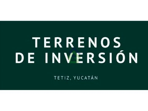 terrenos de inversion en tetiz