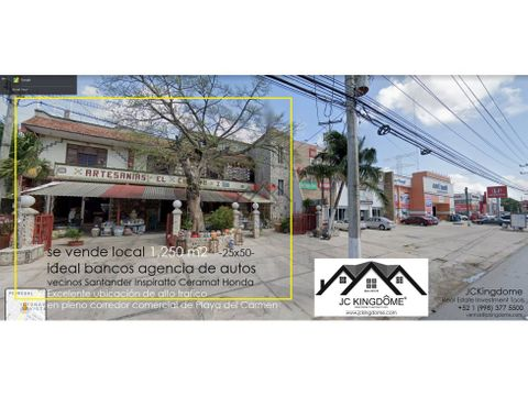 vendo local 1250 m2 ideal bancos agencia autos en playa del carmen