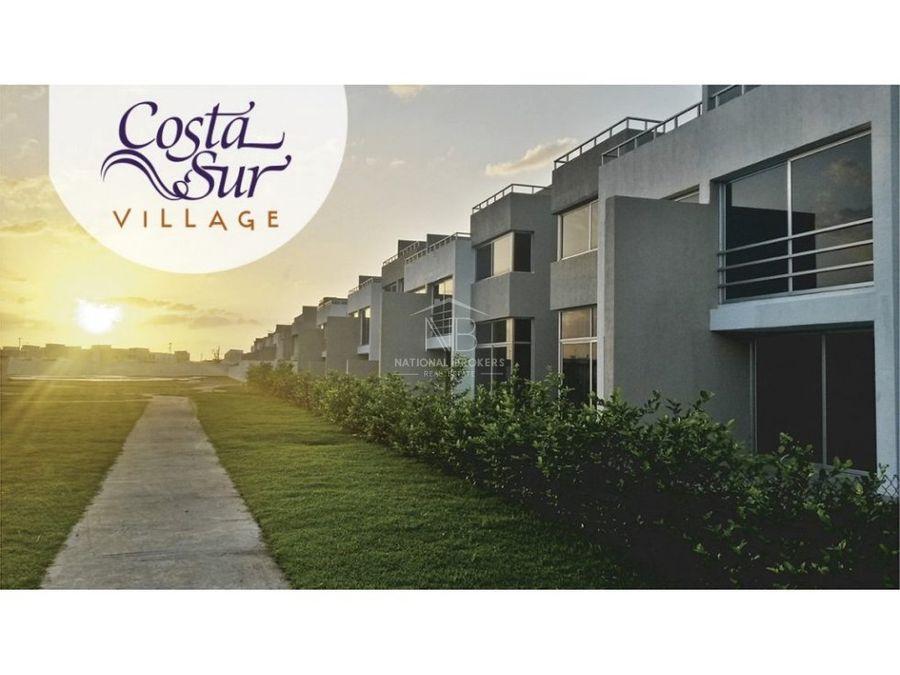 proyecto residencial en venta casas costa sur village costa sur