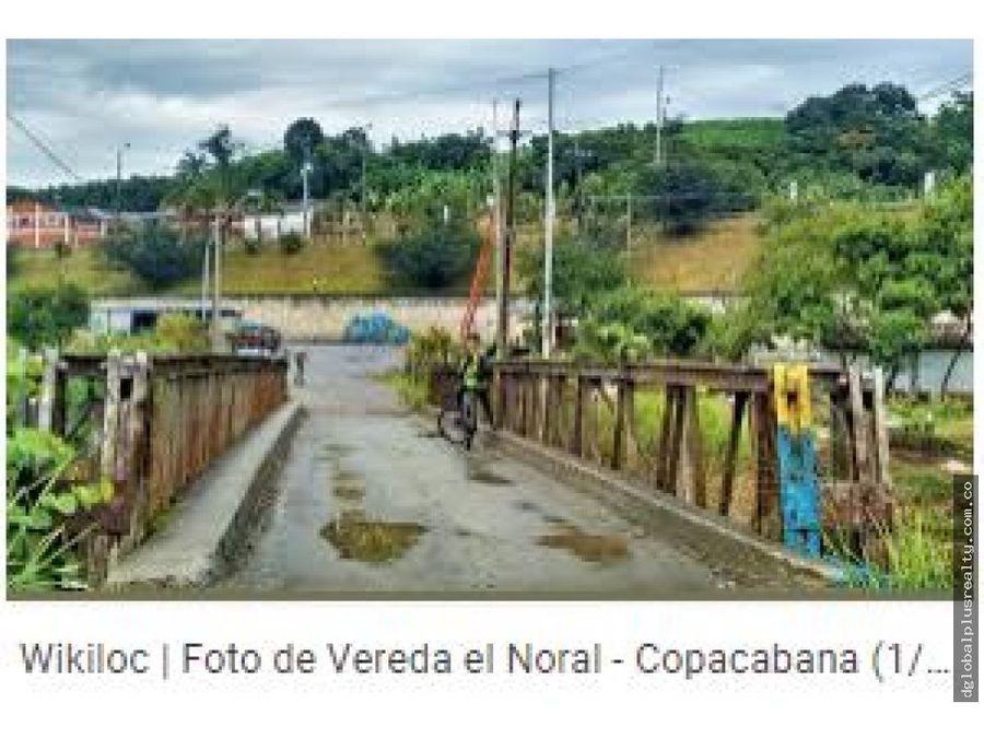 finca en copacabana en el noral antioquia