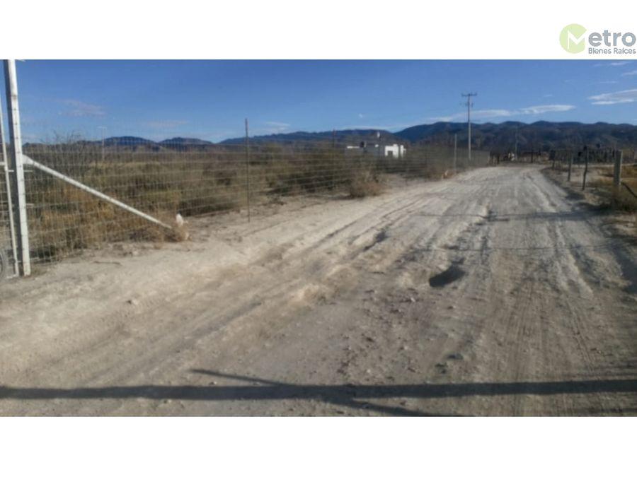 terreno en venta parras coahuila muy cerca de bodegas vinicolas avc