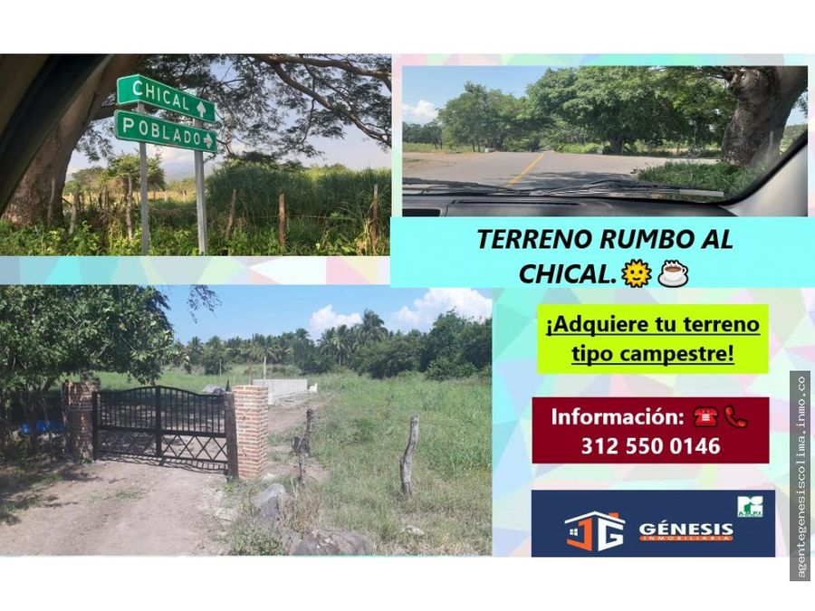 terreno rumbo al chical