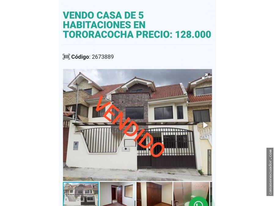 vendo casa de 5 habitaciones en tororacocha precio 128000