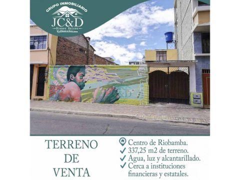 se vende terreno en el centro de riobamba