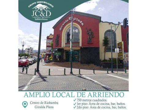 amplio local de arriendo en el centro de riobamba