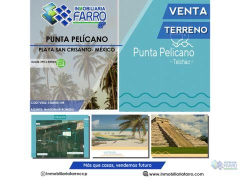 venta de lote de playa punta pelicano ve02 156mx nr