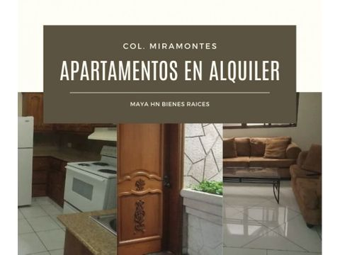 se alquilan apartamentos semiamueblados en col miramontes