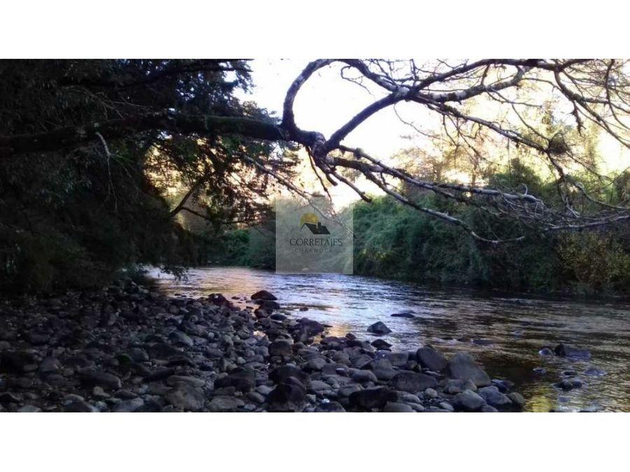 parcelas rivera de rio liucura desde una hectarea entorno virgen l