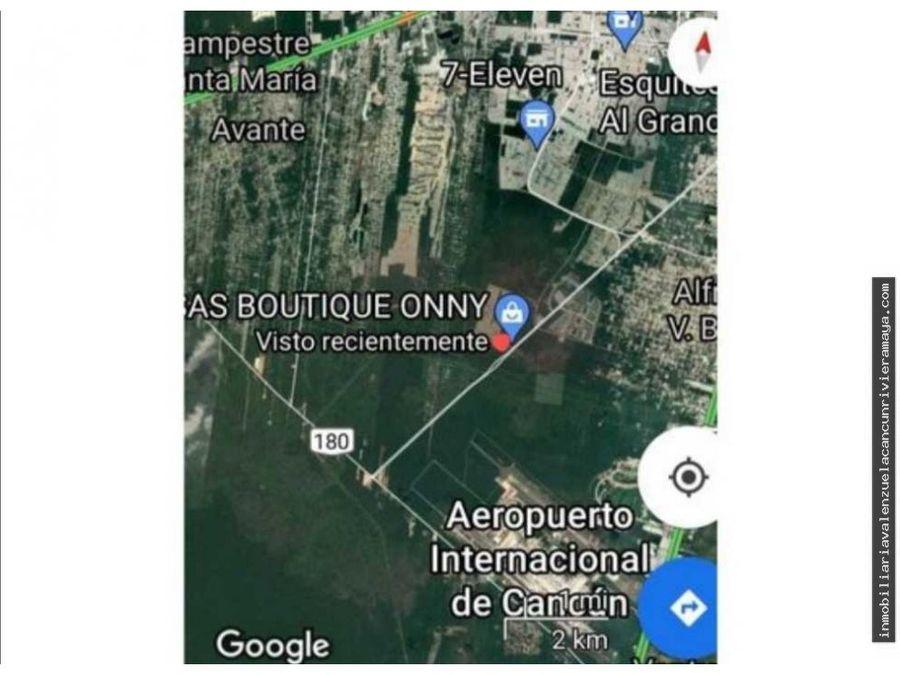 terreno para inversion en la mejor zona de cancun