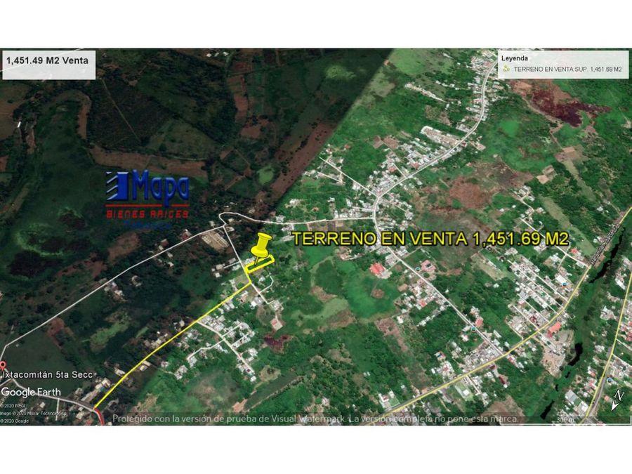 948500 en venta sup 145169 m2 ixtacomitan 5ta seccion