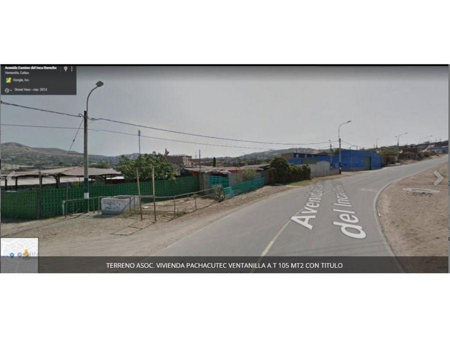 terreno en avenida con titulo propiedad pachacutec 210 m2