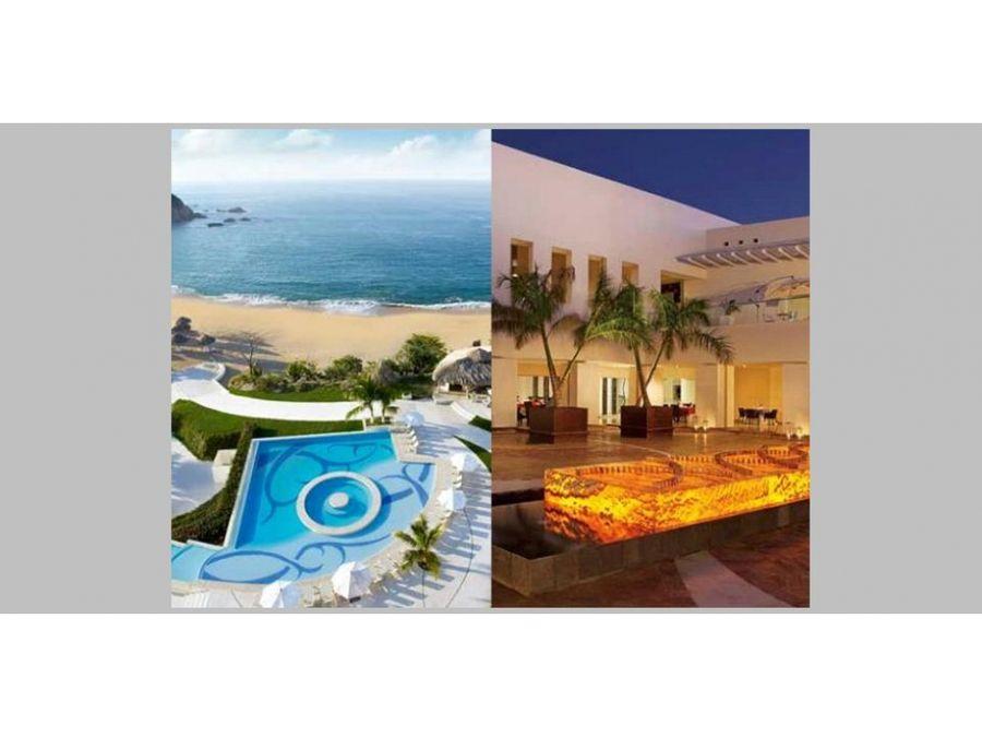 3 hoteles cadena dreams huatulco y nvo vallarta