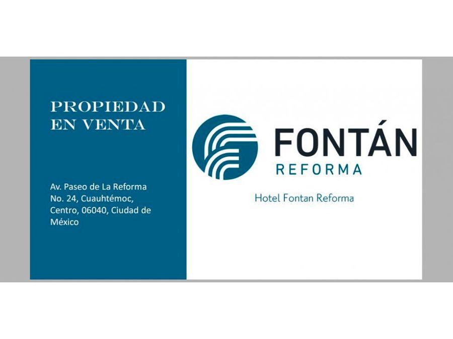 en venta hotel fontan reforma