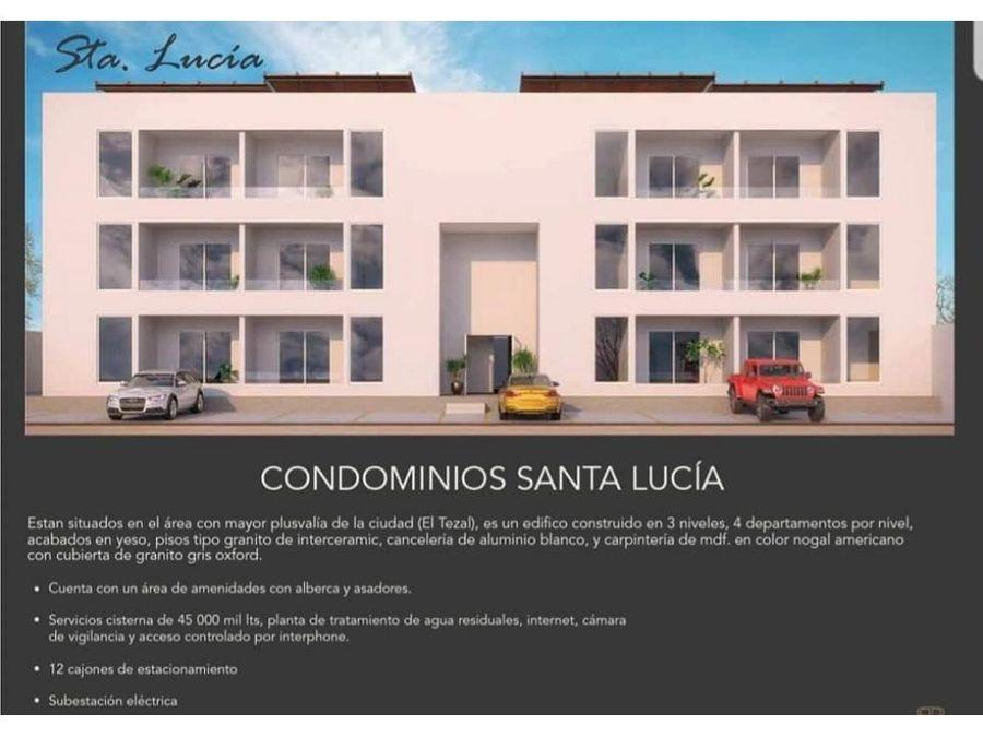 condominios santa lucia en el tezal nuevos