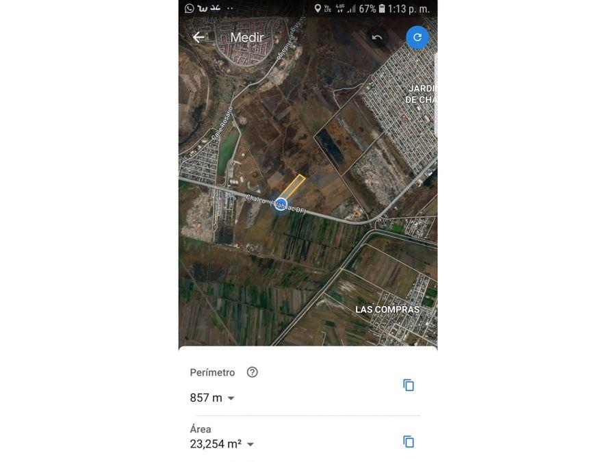 terreno agricola carretera chalco tlahuac mexico