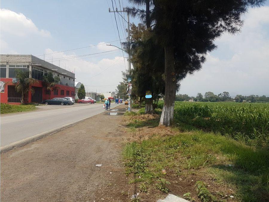 venta terreno a pie de carretera zona comercial chalco mexico