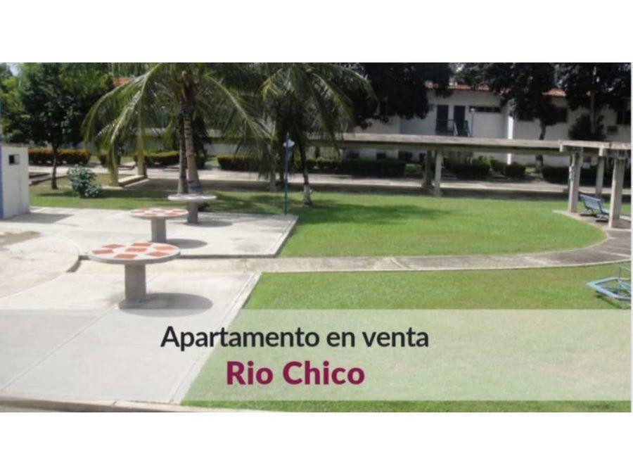 bajo de precio apartamento en rio chico con lindas areas comunes